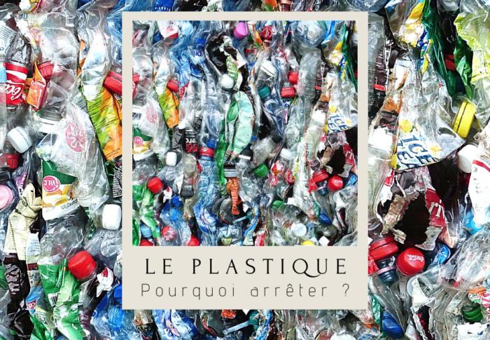 Pourquoi faut-il éviter le plastique ?