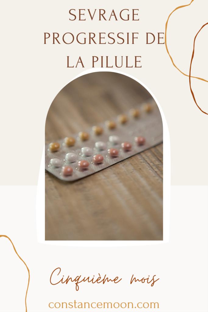 Cinquième-mois-de-sevrage-progressif-pilule-contraceptive