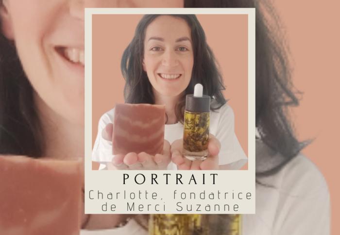 Portrait : Charlotte, fondatrice de Merci Suzanne