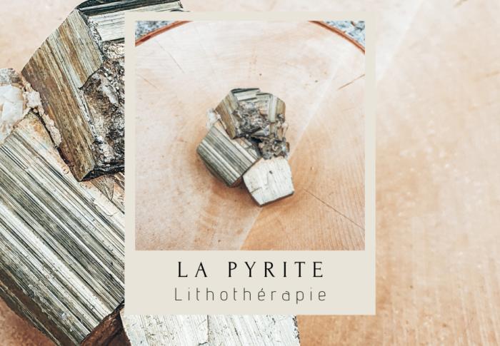 Les vertus de la pyrite en lithothérapie
